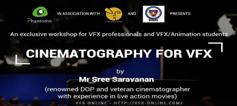 Cinematography Workshop For VFX – VFX ONLINE